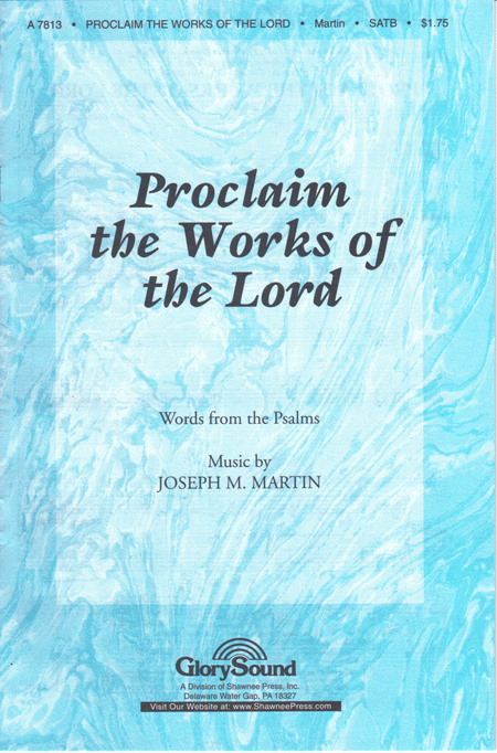Proclaim the Works of the Lord