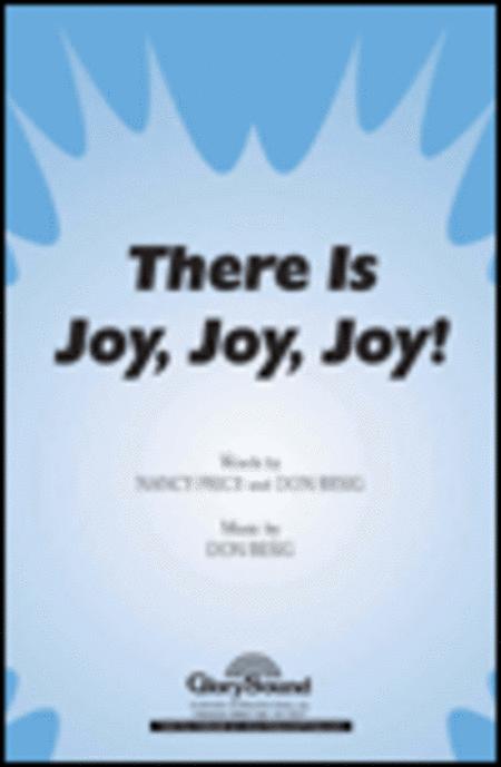 There Is Joy, Joy, Joy!