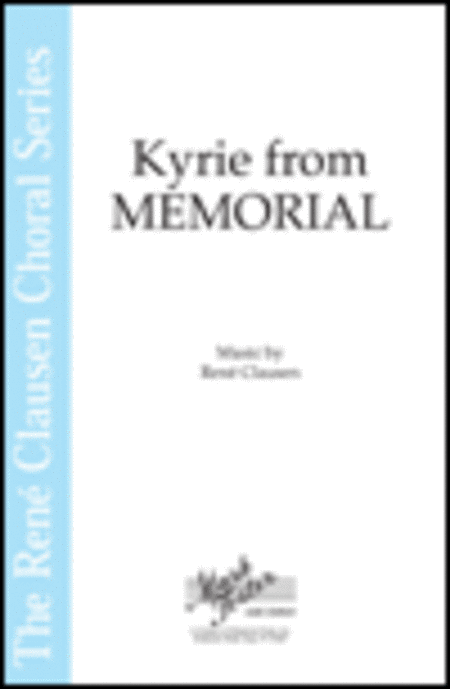 Kyrie (from Memorial)