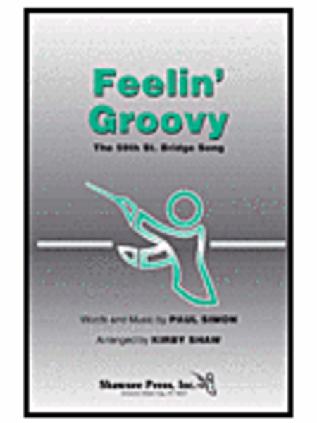 Feelin' Groovy (The 59th Street Bridge Song)