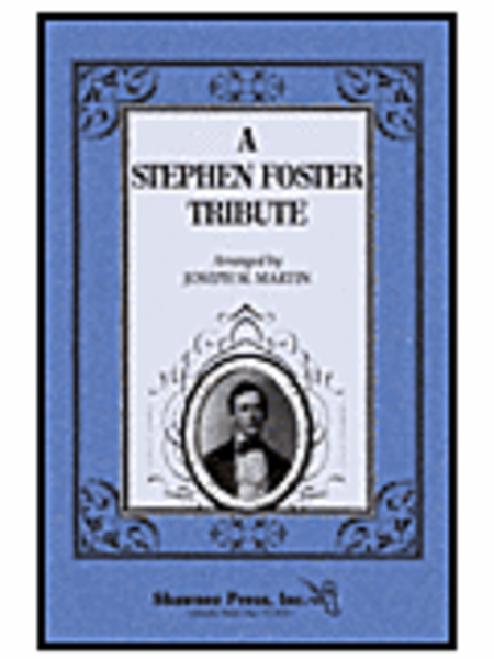 A Stephen Foster Tribute