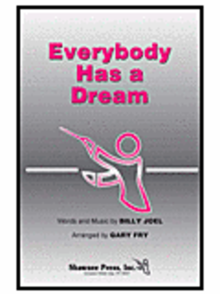 Everybody Has a Dream
