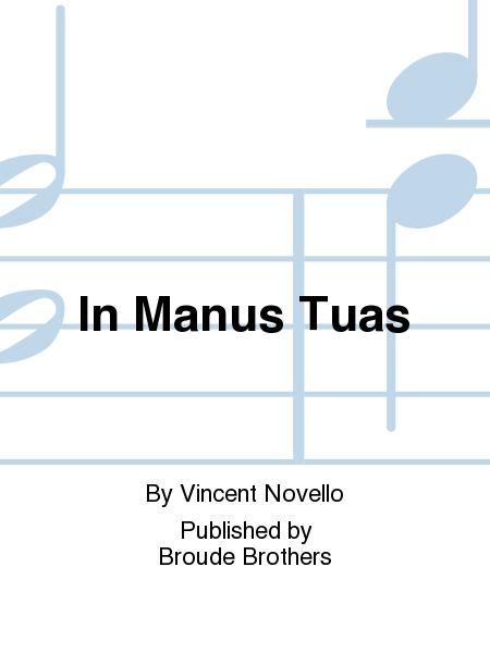 In Manus Tuas