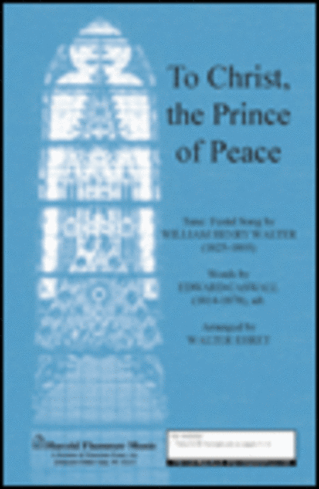 To Christ, The Prince of Peace