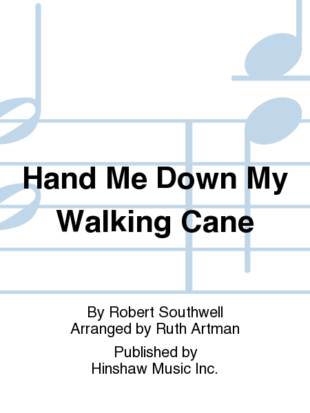 Hand Me Down My Walking Cane