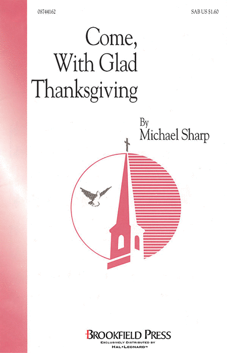 Come with Glad Thanksgiving