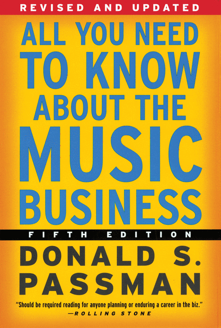 All You Need to Know About the Music Business - 5th Edition