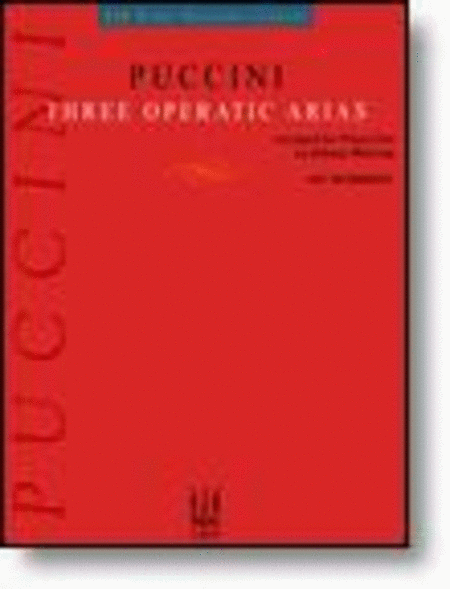 Puccini: Three Operatic Arias