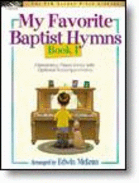 My Favorite Baptist Hymns, Book 1
