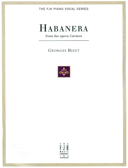 Habanera from the Opera Carmen