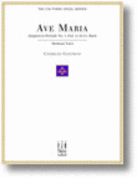 Ave Maria, For Medium Voice and Piano