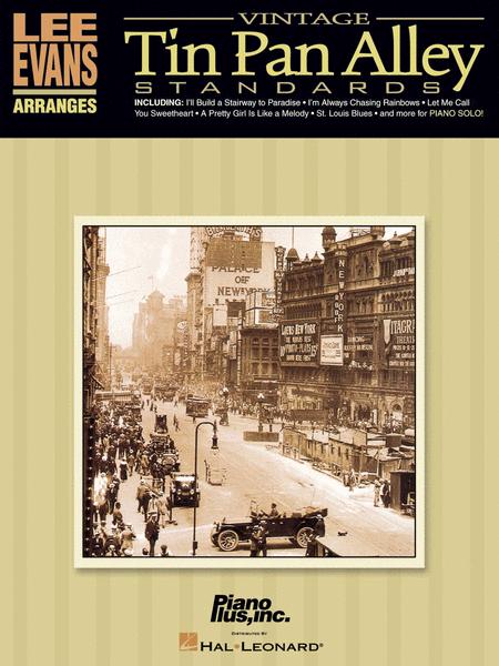 Lee Evans Arranges Vintage Tin Pan Alley Standards