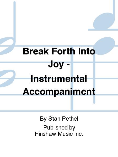 Break Forth Into Joy - Instrumentation