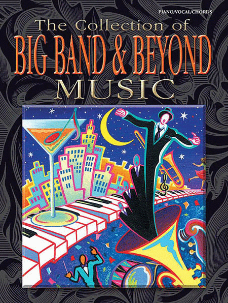 The Collection of Big Band & Beyond Music