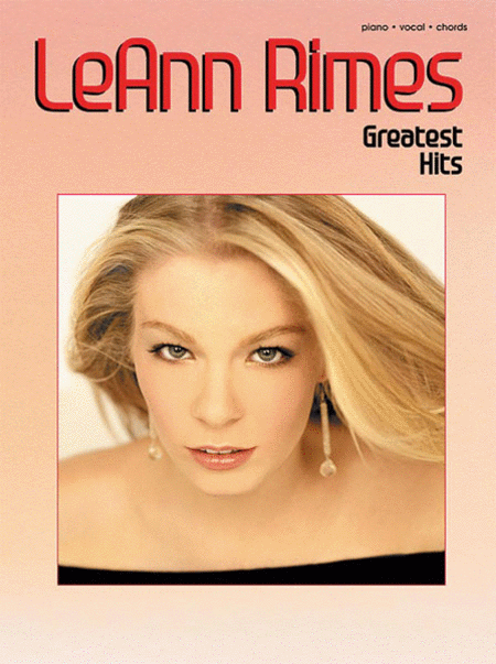 Leann Rimes Greatest Hits