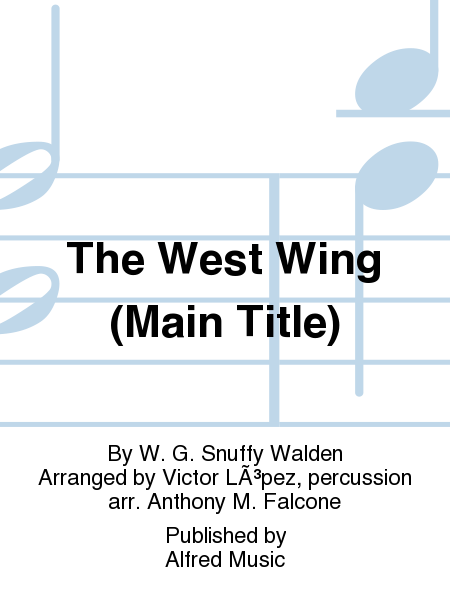 The West Wing (Main Title)