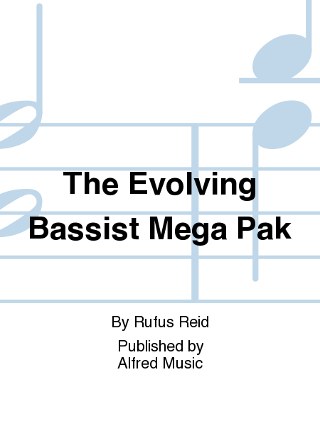 The Evolving Bassist Mega Pak