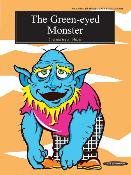 The Green-Eyed Monster