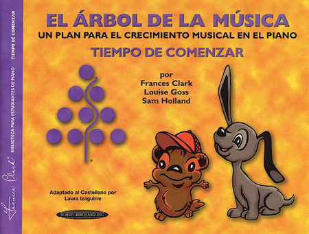 The Music Tree - Time to Begin/Primer - Spanish Edition