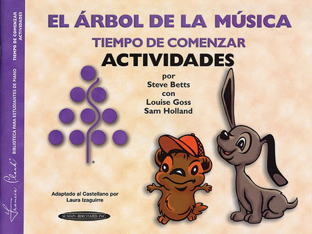 The Music Tree - Time to Begin/Primer (Activities) - Spanish Edition