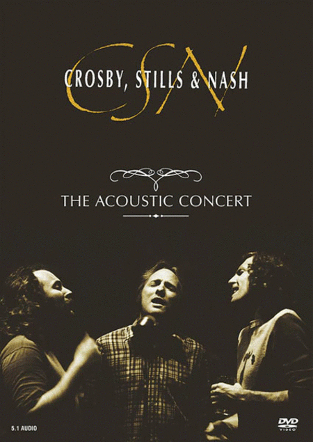 Crosby, Stills & Nash: The Acoustic Concert
