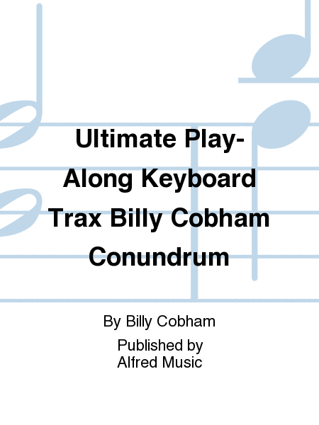 Ultimate Play-Along Keyboard Trax Billy Cobham Conundrum