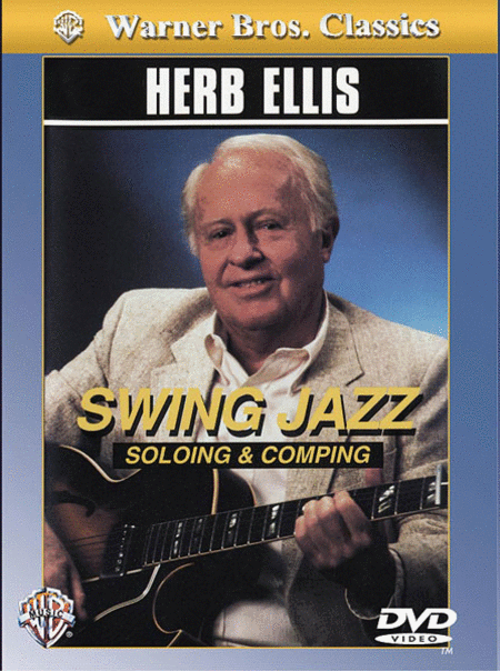 Herb Ellis -- Swing Jazz Soloing & Comping