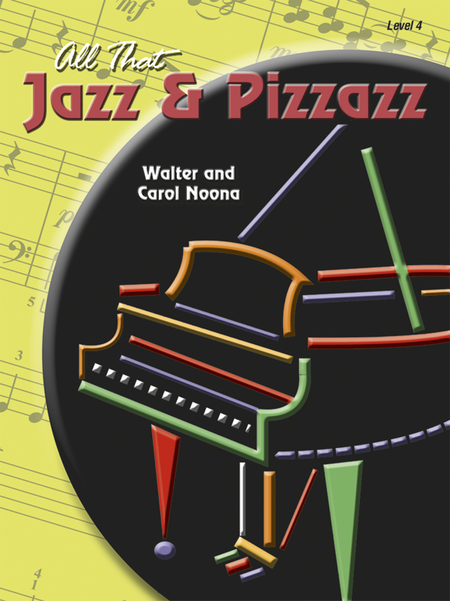 All That Jazz and Pizzazz - Book 4