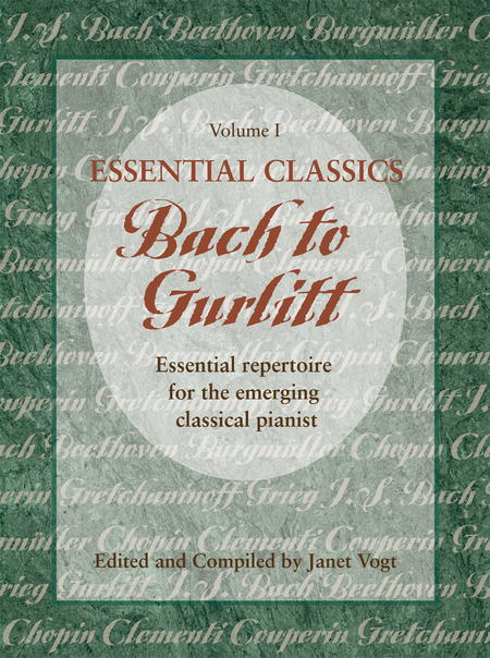 Essential Classics, Vol. I: Bach to Gurlitt