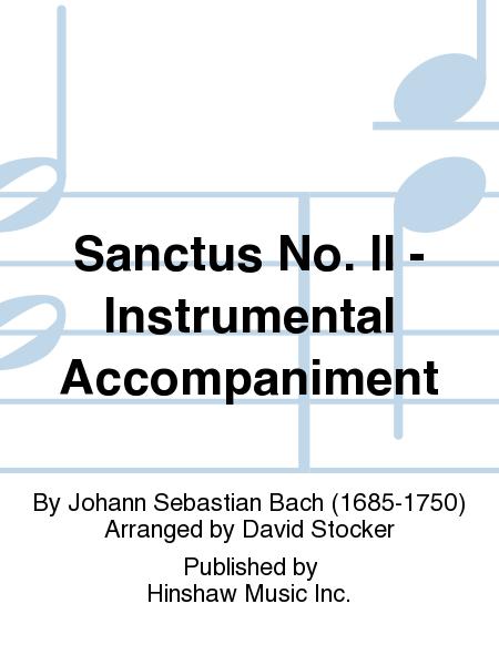 Sanctus No. II - Instrumental Accompaniment