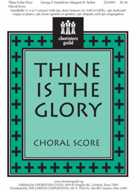 Thine Is the Glory - Choral Score