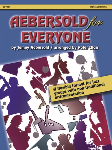 Aebersold for Everyone - Alto Sax/Baritone Sax