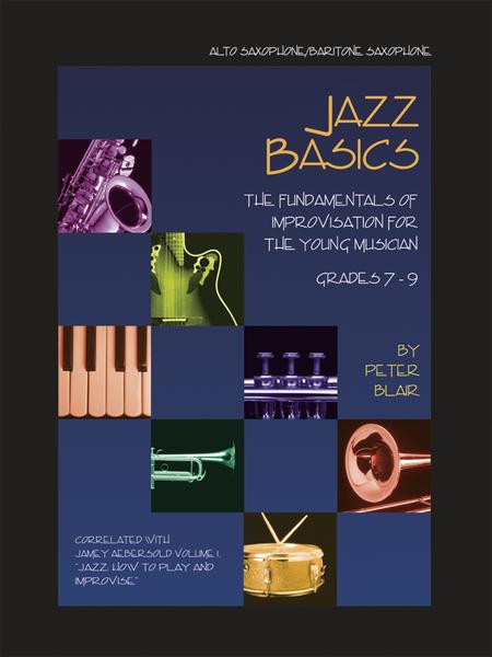 Jazz Basics - Alto/Baritone Saxophone