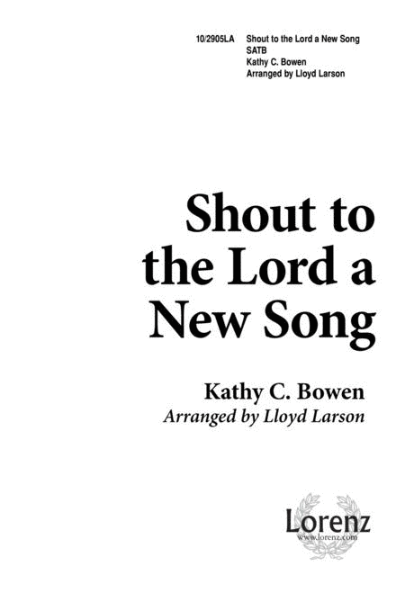 Shout to the Lord a New Song