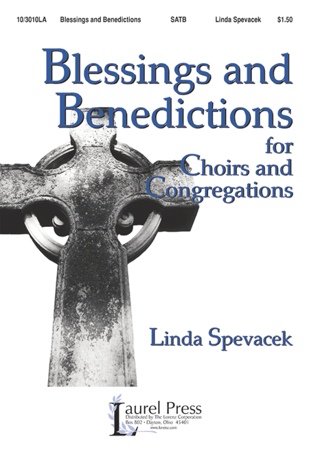 Blessings and Benedictions