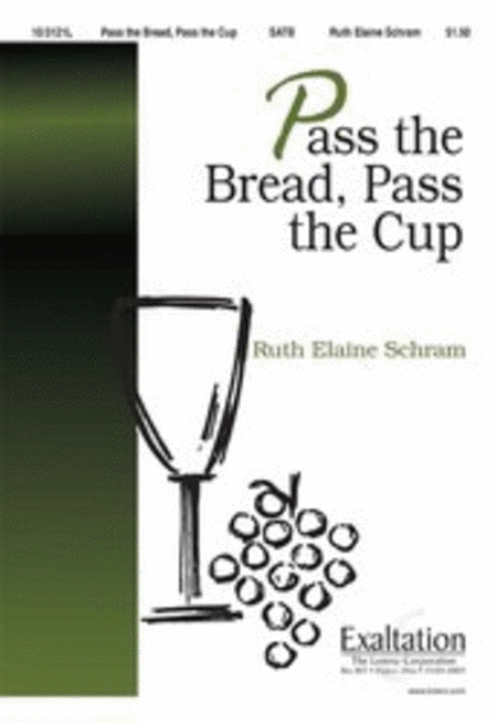 Pass the Bread, Pass the Cup