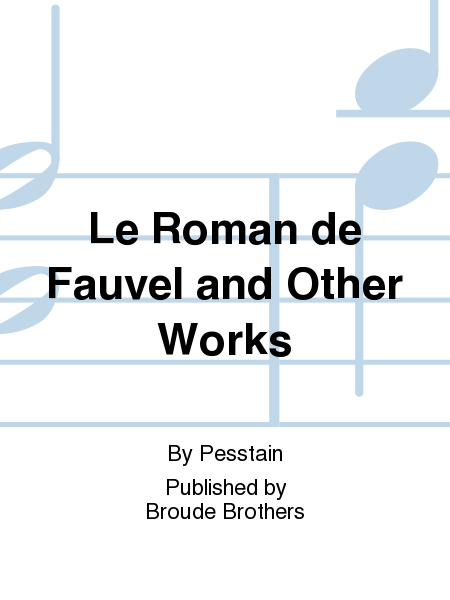 Le Roman de Fauvel and Other Works
