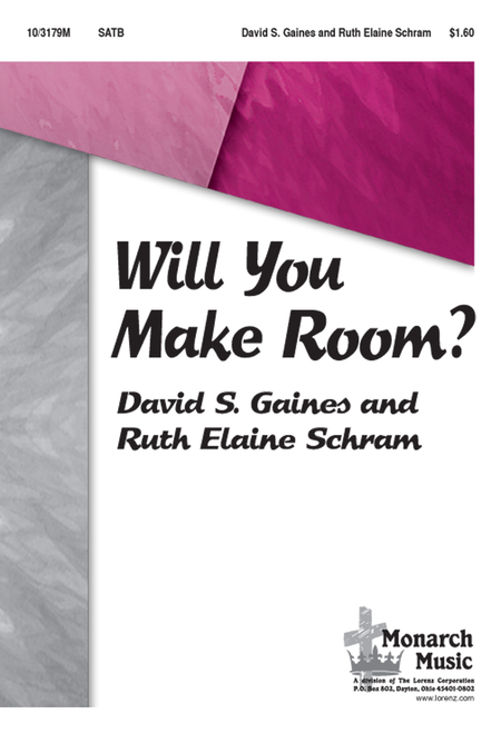Will You Make Room?