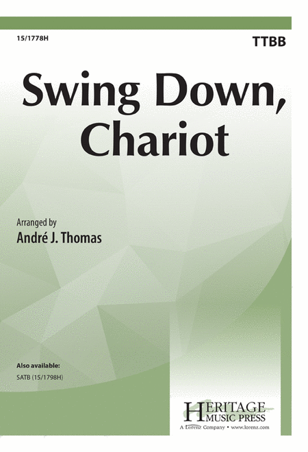 Swing Down, Chariot