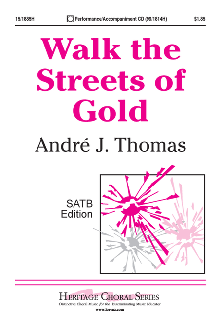 Walk the Streets of Gold