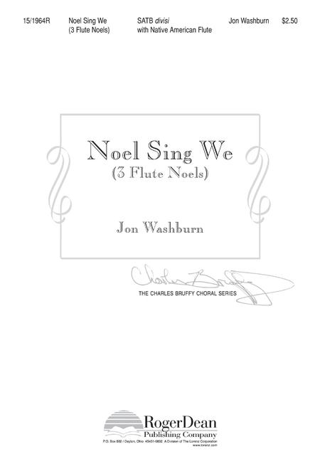 Noel Sing We