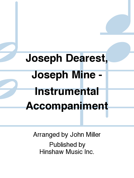 Joseph Dearest, Joseph Mine - Instrumentation