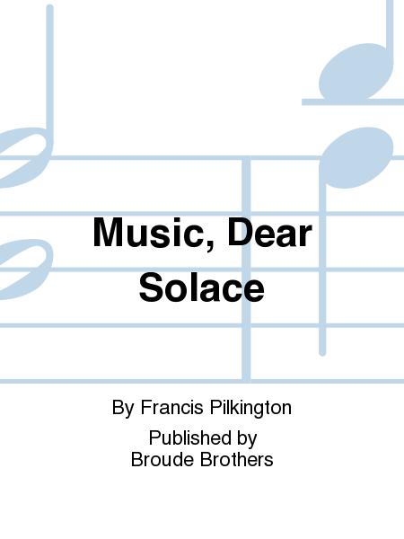Music, Dear Solace