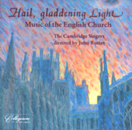 Hail, Gladdening Light - CD