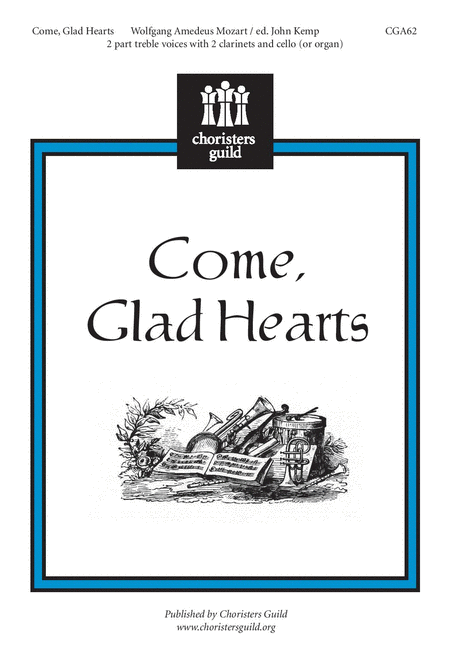 Come, Glad Hearts