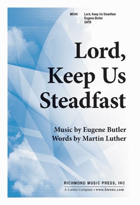 Lord, Keep Us Steadfast