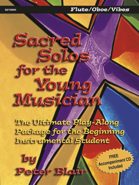Sacred Solos for the Young Musician: Flute/Oboe/Vibes