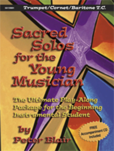 Sacred Solos for the Young Musician: Trumpet/Cornet/Baritone TC