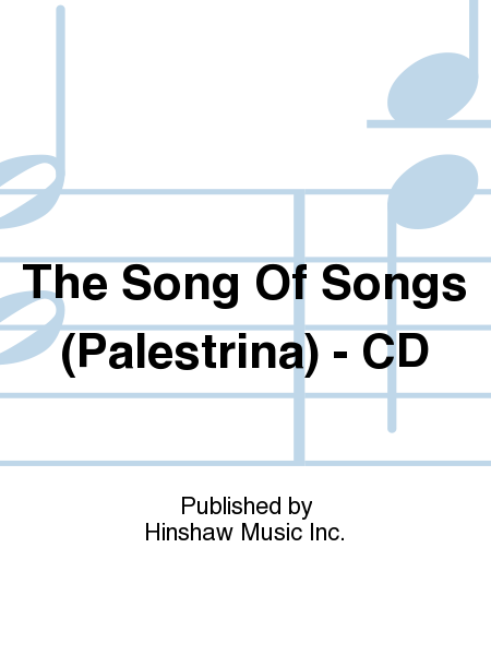 The Song Of Songs (Palestrina) - CD