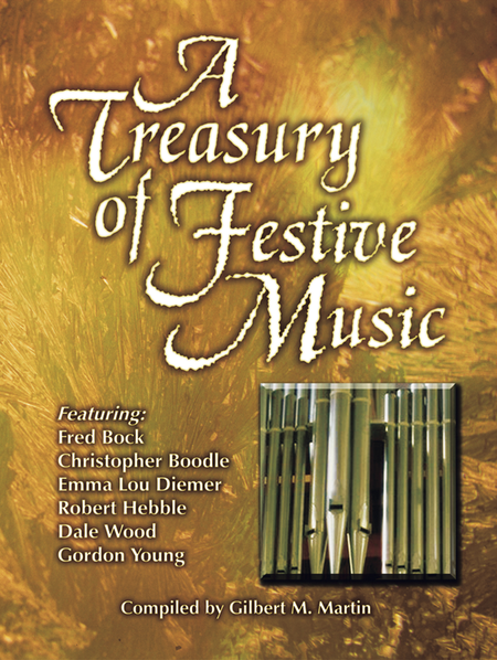 A Treasury of Festive Music for Organ